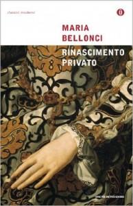 Rinascimento privato Maria Bellonci