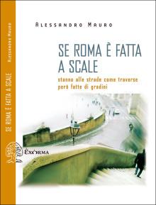 se Roma è fatta a scale