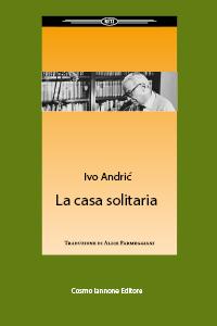 la-casa-solitaria-andric-romanzo-iannone